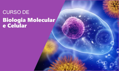 Curso de Biologia Molecular e Celular